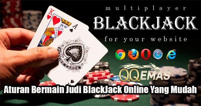 Aturan Bermain Judi BlackJack Online Yang Mudah