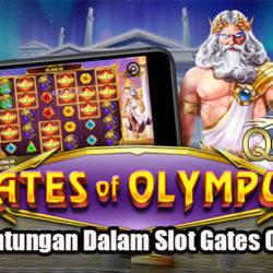 Fakta Keuntungan Dalam Slot Gates Of Olympus