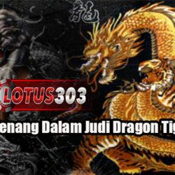 Peluang Menang Dalam Judi Dragon Tiger Online