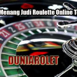 Strategi Menang Judi Roulette Online Terpercaya